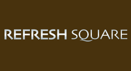REFRESH SQUARE